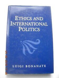 Ethics and International Politics 1995 Luigi Bonanate Polity Press
