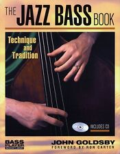 The Jazz Bass Book Technique and Tradition Book with Online Media 000330977