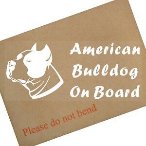 1 x American Bulldog-Dog On Board-Internal Sticker-Car,Van,Truck,Bull,Pet,Animal