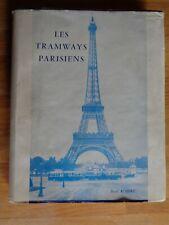 LES TRAMWAYS PARISIENS J. ROBERT 1959 TRAIN CHEMIN DE FER
