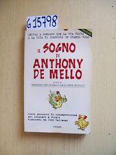 IL SOGNO DI ANTHONY DE MELLO - PIEMME - 1999