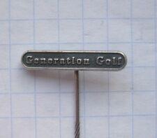 VW / VOLKSWAGEN / GENERATION GOLF .......... Anstecknadel / kein-Pin (k4/1)