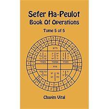 Sefer ha-peulot-Libro delle operazioni-TOMO 5 del 5 da chayim Vital (Rilegato,.