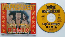 ⭐⭐⭐⭐  REMIX  ⭐⭐⭐⭐ Up`n Away Ⓗⓞⓣ Mr. President  ⭐⭐⭐⭐ 2 Track CD 1994 ⭐⭐⭐⭐