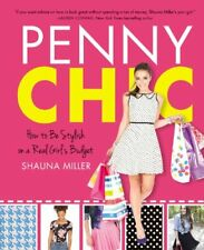 Penny Chic: How to Be Stylish on a Real Girls Bud
