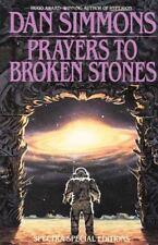 """PRAYERS TO BROKEN STONES"" BY DAN SIMMONS (1997, Paperback) LIKE NEW"
