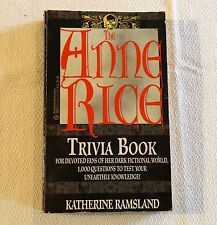 The Anne Rice (Vampire & Witch) Trivia Book, Katherine Ramsland, 1994 Ballantine
