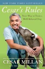Cesar's Rules by Cesar Millan (author), Melissa Jo Peltier (author)