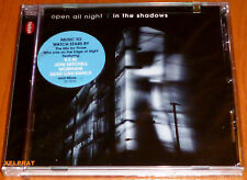 OPEN ALL NIGHT In the shadows - Varios - Precintada