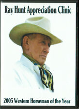 Ray Hunt Appreciation Clinic DVD Set - 2 Disc - 8 Hours Total - BRAND NEW