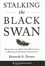 Stalking the Black Swan : Research and Decision Making