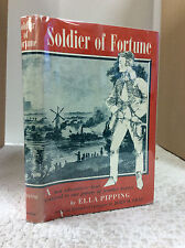 SOLDIER OF FORTUNE: THE STORY OF A 19TH CENTURY ADVENTURER- Ella Pippin 1971