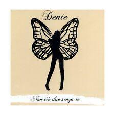 CD DENTE NON C'E' DUE SENZA TE 8033324460382