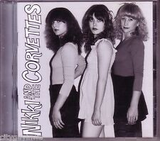 NIKKI & THE CORVETTES Self Titled 2000 Bomp Label CD 70s Pop New Wave