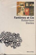 FANTOMES ET CIE / ROBERTSON DAVIES / EDITIONS DE L'OLIVIER