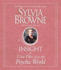 INSIGHT:  CASE FILES FROM THE PSYCHIC WORLD BY SYLVIA BROWNE & LINDSAY HARRISON