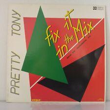 "Pretty Tony – Fix It In The Mix (Vinyl, 12"", MAXI 33 TOURS)"