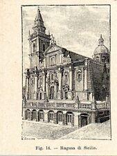 Stampa antica RAGUSA veduta della Cattedrale Sicilia 1910 Old print