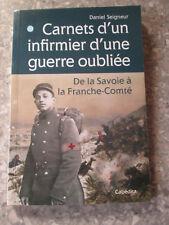 SEIGNEUR Carnets d un infirmier d'une guerre oubliée de la Savoie Franche Comté