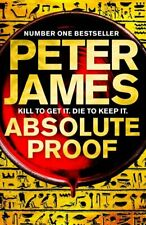 Absolute proof by Peter James (Hardback) Highly Rated eBay Seller Great Prices