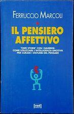 Ferruccio Marcoli, Il pensiero affettivo. 'Fare storie' con i ..., Ed. Red, 1997