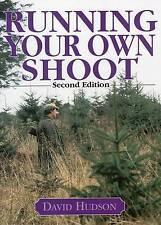 Running Your Own Shoot by David Hudson (Hardback, 2007)