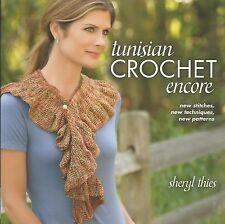 Tunisian Crochet Encore Sheryl Thies Adult Women's Pattern Book Shawls+ NEW