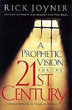 A Prophetic Vision For The 21st Century: A Spiritual Map To Help You Navigate I