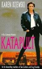 Kijewski, Karen, Katapult (Kat Colorado Mysteries), Paperback, Very Good Book
