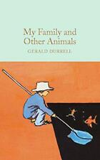 My Family and Other Animals (Macmillan Collector's Library) by Durrell, Gerald