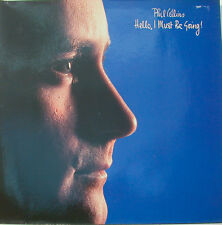"Phil Collins - Hello I Must Be Going weã 99263 - 12 "" LP (K188)"