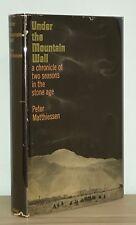 Peter Matthiessen - Under the Mountain Wall - HCDJ 1st 1st - Uncommon - NR