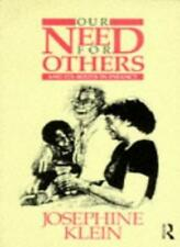 Our Needs for Others and Its Roots in Infancy,Josephine Klein