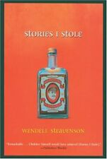 NEW Stories I Stole by Wendell Steavenson
