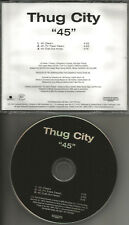 THUG CITY 45 w/ 2 RARE CLEAN TRX PROMO Radio DJ CD single 2003 USA MINT
