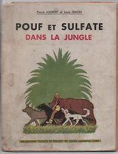 POUF ET SULFATE DANS LA JUNGLE. Par Pierre Joubert. Scouts de France