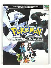 Pokémon Version Noire et Blanche Guide Officiel Nintendo DS Volume 1
