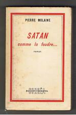 SATAN COMME LA FOUDRE ...  PIERRE MOLAINE  CORREA 1955