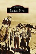 Lone Pine (CA) (Images of America), , Langley, Christopher, Good, 2007-09-26,