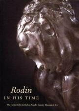 Rodin in His Time: The Cantor Gifts to the Los Angeles County Museum-ExLibrary