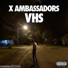 X Ambassadors ~ VHS ~ NEW CD Album ~ explicit content