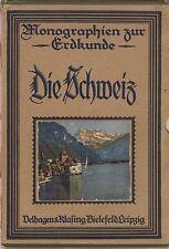 Leo Wehrli: Die Schweiz   (mit 191 Abb.)   1925