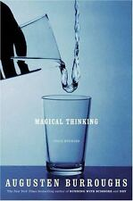 Magical Thinking : True Stories by Augusten X. Burroughs (2004, Hardcover, Revis