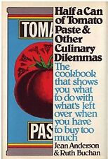 Half a Can of Tomato Paste and Other Culinary Dile