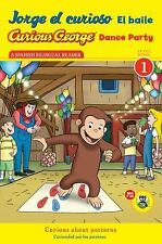 Curious George: Jorge el Curioso el Baile by H. A. Rey (2013, Paperback,...