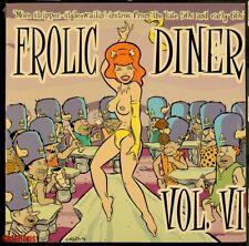 Frolic Diner Vol 6 LP vinyl Romulan UFox28 NEW SEALED! 50's & 60's instrumentals