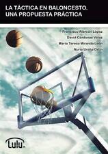La Tactica En Baloncesto. Una Propuesta Practica (Paperback or Softback)