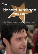 The Richard Armitage (Actor) Handbook - Everything You Need to Know about Richar