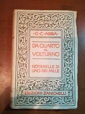 Da quarto al volturno  - G.C.Abba - Zanichelli - 1935  - M