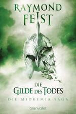 Raymond E. Feist - Die Gilde des Todes - Die Midkemia Saga Band 3 - Buch - Neu